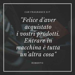 """Car Fragrance Kit: """"Felice d'aver acquistato i vostri prodotti. Entrare in macchina è tutta un'altra cosa"""""""